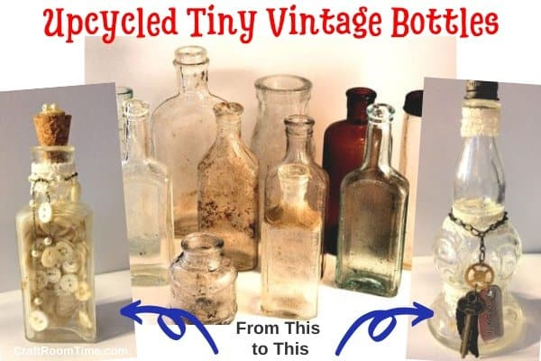 Upcycle Tiny Old Bottles
