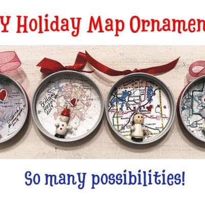 DIY Holiday Map Ornaments