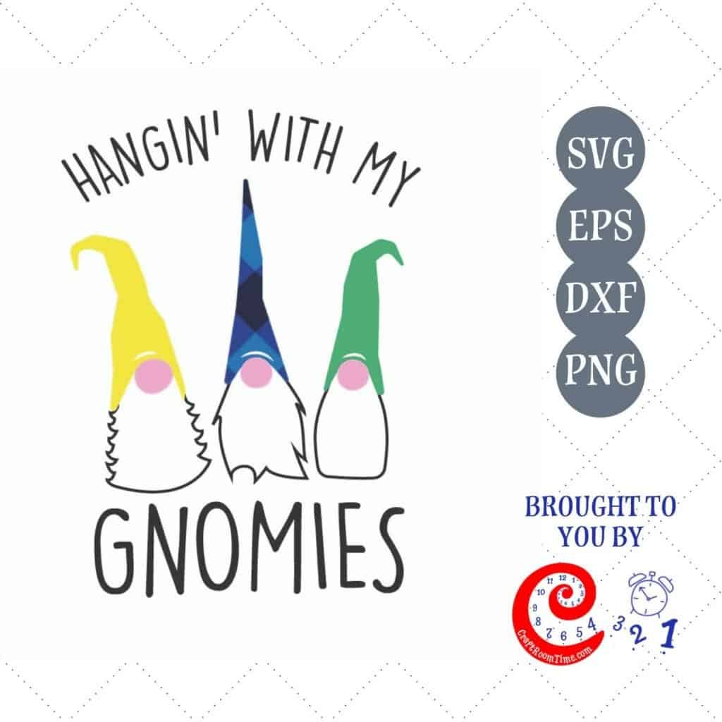 Hanging with my Gnomies SVG