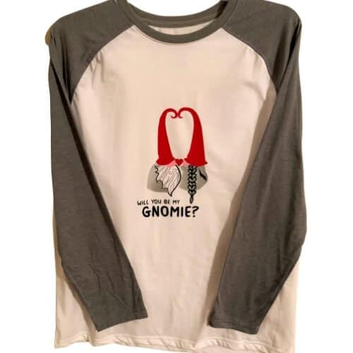 Will You be My Gnomie? T-Shirt
