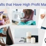 7 Crafts that Have High Profit Margins