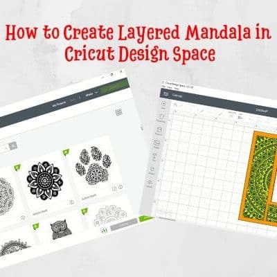 How to Create Layered Mandala in Cricut Design Space
