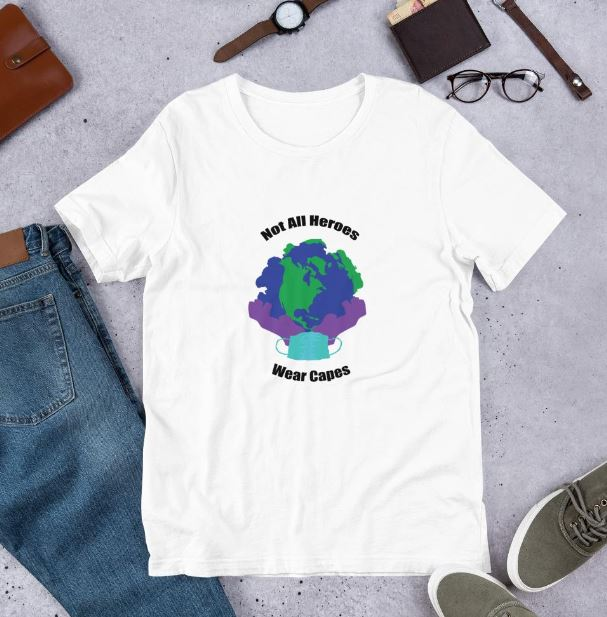 Not All Hereos Wear Capes T-shirt
