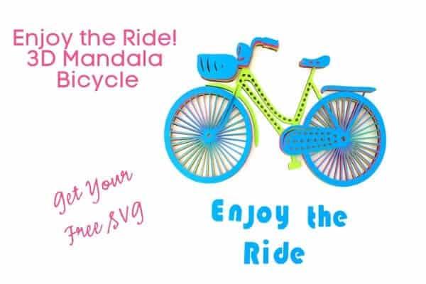 3D Layered Mandala Enjoy the Ride Bicycle