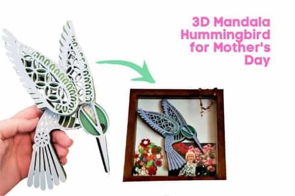 3D Mandala Cricut Hummingbird for Mother's Day