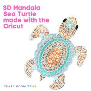3d Mandala Sea Turtle made with Cricut