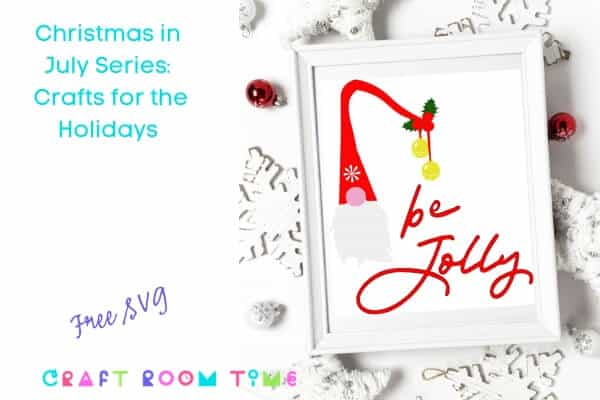 Christmas in July Be Jolly Free SVG