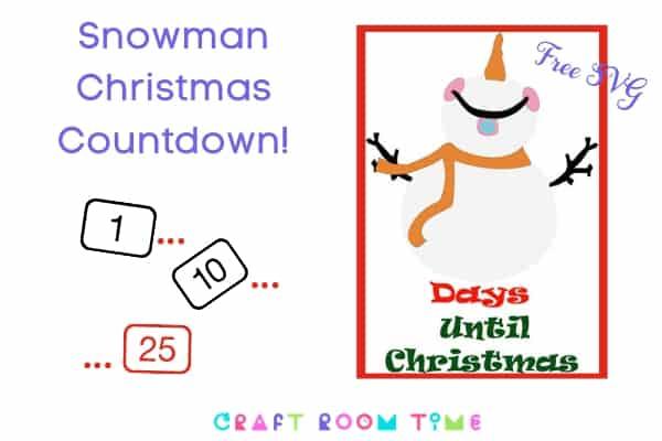 Snowman Christmas Countdown Free SVG