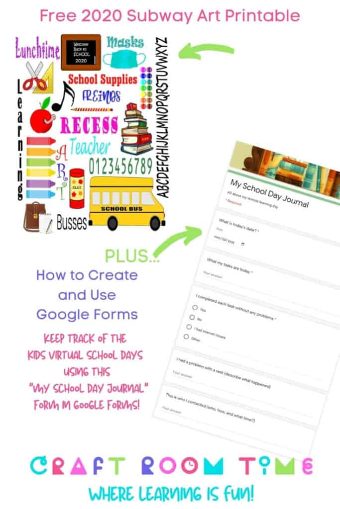 Print out this Free Subway Art For Back To School in 2020 and learn how to keep track of their virtual days using google forms.