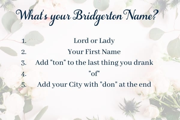 Your Lady or Lord Bridgerton Name